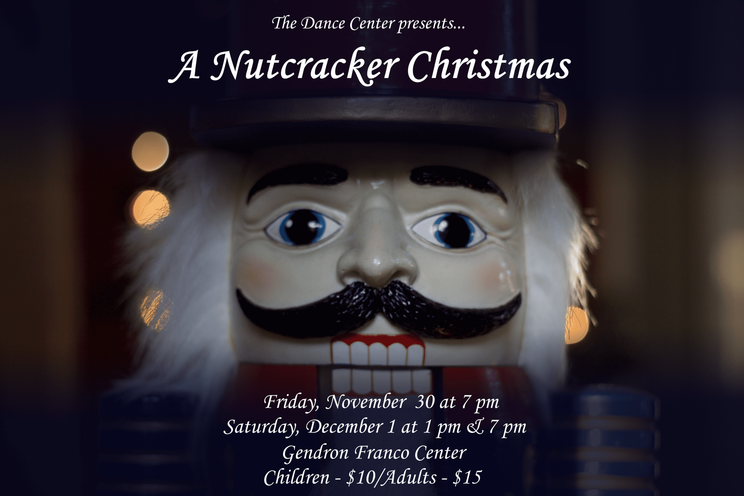 the dance center is proud to present the 2nd annual a nutcracker christmas a classic ballet production for all ages come along for the journey with elodie